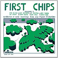 First Chips