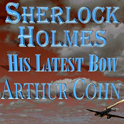 Sherlock Holmes: His Latest Bow audiobook cover art