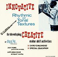 Innovative Rhythmic & Tonal Textures for Developin