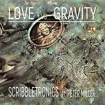 Love Vs Gravity