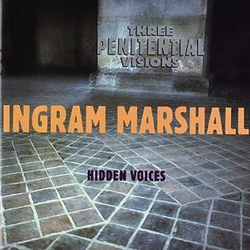 Three Penitential Visions/Hidden Voices
