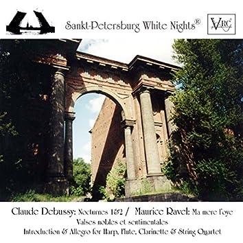 Debussy: Nocturne No. 1 & No. 2 - Ravel: Ma mère l'oye (Suite) & Valses nobles et sentimentales & Introduction et Allegro for Harp, Flute, Clarinette and String Quartet