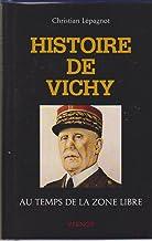 Histoire de Vichy : au temps de la zone libre