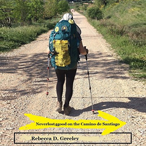 Neverlost4good on the Camino de Santiago cover art