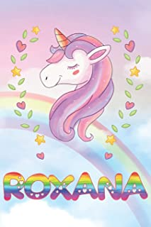 Roxana: Roxana Unicorn Notebook Rainbow Journal 6x9 Personalized Customized Gift For Someones Surname Or First Name is Roxana