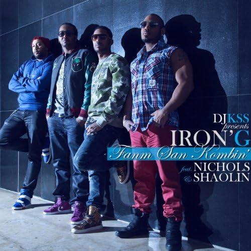 Iron'G & DJ KSS feat. Nichols & Shaolin
