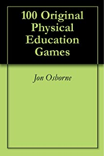 100 Original Physical Education Games