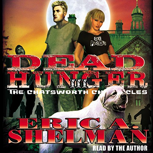 Dead Hunger III: The Chatsworth Chronicles audiobook cover art