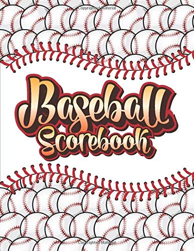 Baseball Scorebook: Baseball Scorekeeper Notebook | Baseball Players & Coaches Score Keeping Book To Keep Records