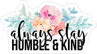 Vijk kor Always Stay Humble and Kind Stickers (3 Pcs/Pack)