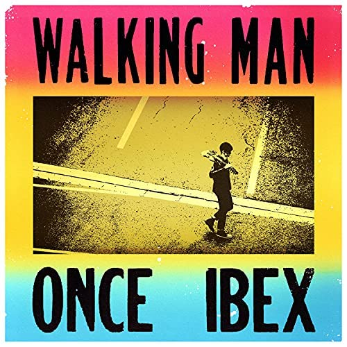 Once Ibex feat. Dave King