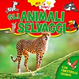 Gli animali selvaggi. Ediz. a colori