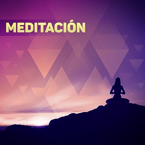 Meditación - Música New Age para la Relajación, el Yoga y la ...