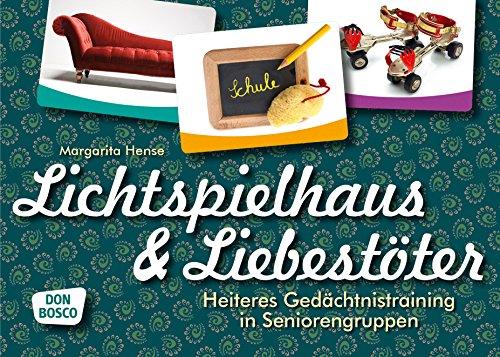 Lichtspielhaus & Liebestöter. Heiteres Gedächtnistraining in Seniorengruppen