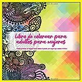 Libro de colorear para adultos para mujeres - Cuando perdonas, de ninguna forma cambias el pasado, pero seguro que cambias el futuro. (Mandala)