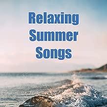 Relaxing Summer Songs