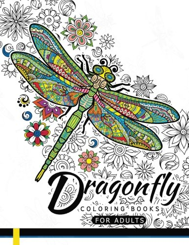 Dragonfly Coloring Books for Adults: Magical Wonderful Dragonflies in The...