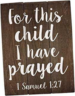 Elegant Signs for This Child I Have Prayed Sign Wall Art Rustic Nursery Art Woodland Nursery Art (11 x 14 inch)