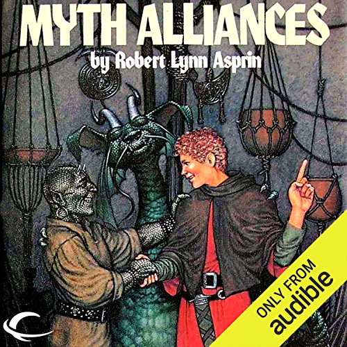Myth Alliances     Myth Adventures, Book 13              By:                                                                                                                                 Robert Asprin,                                                                                        Jody Lynn Nye                               Narrated by:                                                                                                                                 Noah Michael Levine                      Length: 8 hrs and 35 mins     178 ratings     Overall 4.5