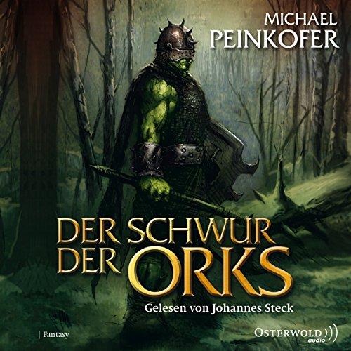 Der Schwur der Orks     Die Orks 2              By:                                                                                                                                 Michael Peinkofer                               Narrated by:                                                                                                                                 Johannes Steck                      Length: 10 hrs and 29 mins     Not rated yet     Overall 0.0