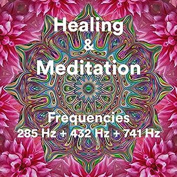 Healing & Meditation, Frequencies 285 Hz + 432 Hz + 741 Hz (Music to Boost your Immune System)