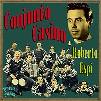 Perlas Cubanas: Conjunto Casino de Roberto Espí