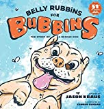 Belly Rubbins For Bubbins: The Story of a Rescue Dog (1)