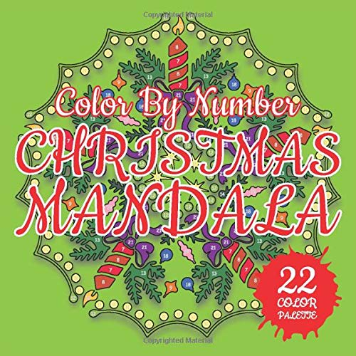 CHRISTMAS MANDALA Color By Number: 3D Mosaic Color By Number Book for Adults Relaxation and Stress Relief (MOSAIC Color By Number Books, Band 9)