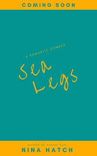 Sea Legs: A Fake Relationship Romantic Comedy (Starting at Midnight Book 2)