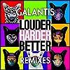 Louder, Harder, Better (Remixes)