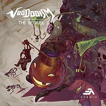 Voodooism The Sequel
