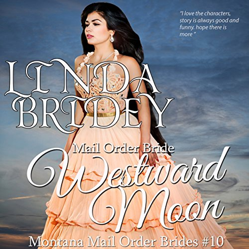 Mail Order Bride - Westward Moon audiobook cover art