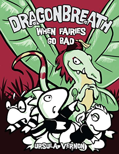 Dragonbreath #7: When Fairies Go Ba…