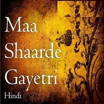 Maa Shaarde Gayatri