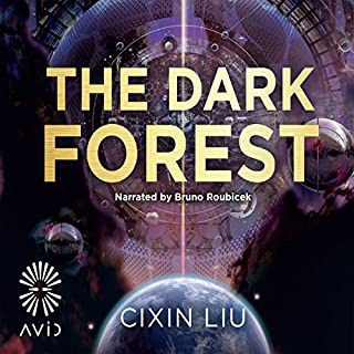 The Dark Forest     The Three-Body Problem, Book 2              De :                                                                                                                                 Cixin Liu                               Lu par :                                                                                                                                 Bruno Roubicek                      Durée : 23 h et 4 min     9 notations     Global 4,8