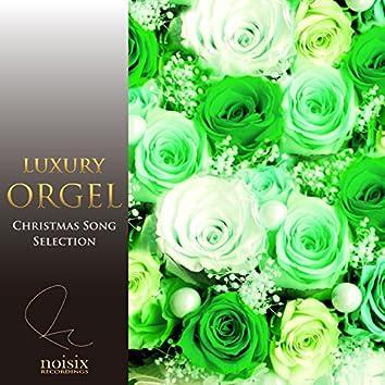 Luxury Orgel Christmas Selection Vol.2