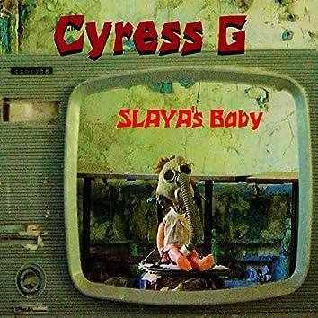 SLAYA's Baby