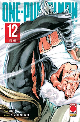 One-Punch Man. I tizi forti (Vol. 12)
