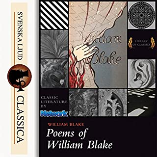 Poems of William Blake                   By:                                                                                                                                 William Blake                               Narrated by:                                                                                                                                 Sam Stinson                      Length: 55 mins     1 rating     Overall 5.0