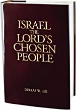 Israel, The Lord's Chosen People