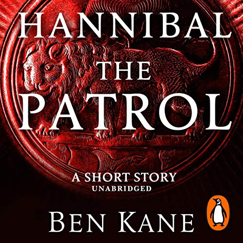 Hannibal: The Patrol audiobook cover art