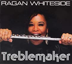 ragan whiteside treblemaker