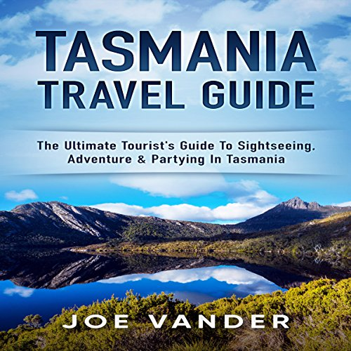 Tasmania Travel Guide audiobook cover art