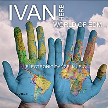 World of EDM - Electronic Dance Music