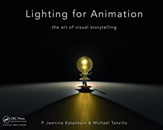 Lighting for Animation: The Art of Visual Storytelling (English Edition)