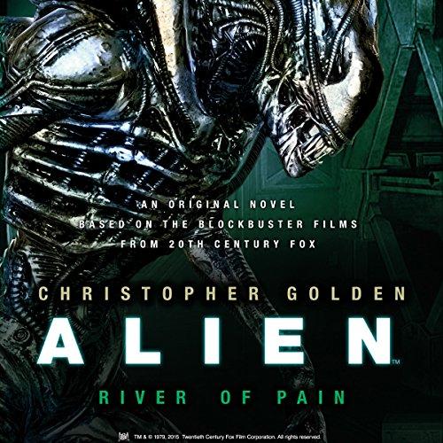 Alien: River of Pain audiobook cover art