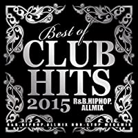 Best Of Club Hits 2015: R&B Hip-Hop All Mix by DJ LALA (2015-11-25)