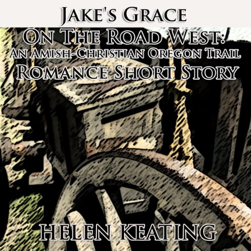Jake's Grace On the Road West audiobook cover art
