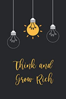 Think and Grow Rich Journal: Lined Notebook / Journal Gift ,120 Pages 6X9,Soft Cover