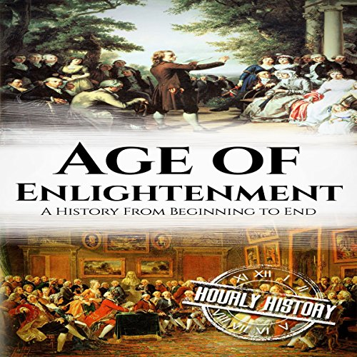 『The Age of Enlightenment: A History From Beginning to End』のカバーアート